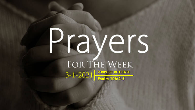 PRAYERS FOR THE WEEK: 3-1-2021